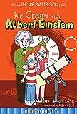 Ice Cream with Albert Einstein (Time Hop Sweets Shop)