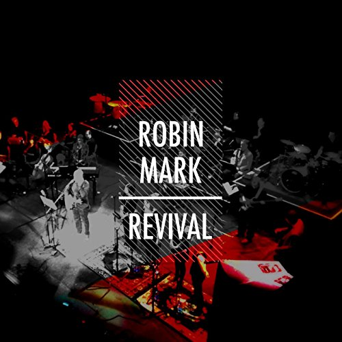 Robin Mark Worship (Revival (Live at the Belfast Grand Opera House) [feat. the New Irish Orchestra])