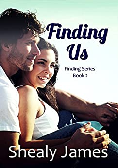 Finding Us: Finding Series Book 2 by [James, Shealy]