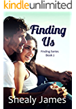Finding Us: Finding Series Book 2