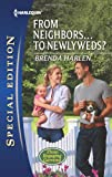 From Neighbors... to Newlyweds?, Brenda Harlen, 037365717X