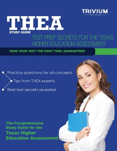 THEA Study Guide: Test Prep Secrets for the Texas Higher Education Assessment