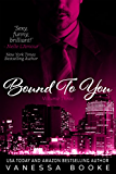 Bound to You: Volume 3 (Millionaire's Row)