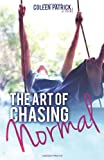 The Art of Chasing Normal, Coleen Patrick, 0989095134