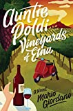 Auntie Poldi and the Vineyards of Etna (An Auntie Poldi Adventure)