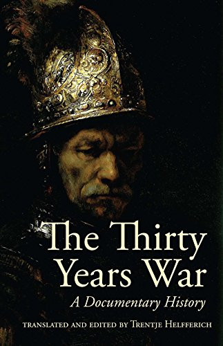The Thirty Years War: A Documentary History