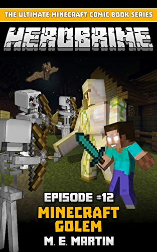 HEROBRINE Episode 12: Minecraft Golem (Herobrine Comic Book Series)