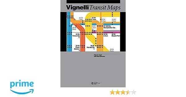 Nyc Subway Map Author Emiliano Ponzi.Vignelli Transit Maps Peter B Lloyd Mark Ovenden 0787721990031