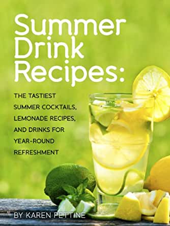 cad392ae96e Summer Drink Recipes  The Tastiest Summer Cocktails
