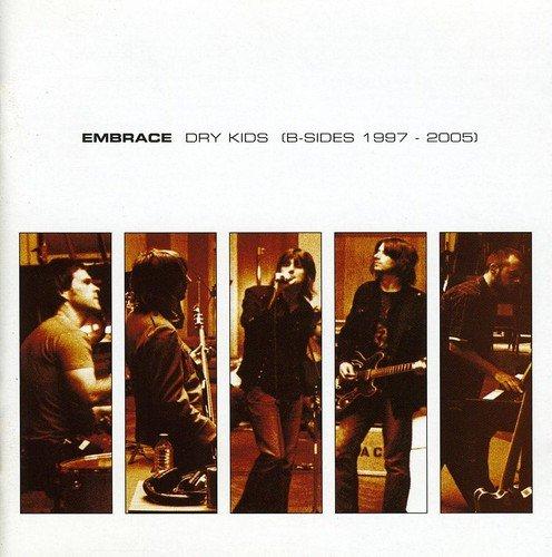 Embrace - Dry Kids - Zortam Music