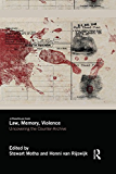 Law, Memory, Violence: Uncovering the Counter-Archive