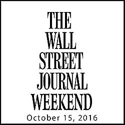 Weekend Journal 10-15-2016