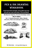 img - for Pen and Ink Drawing Workbook Vol 4: Learn to Draw Pleasing Pen & Ink Landscapes book / textbook / text book
