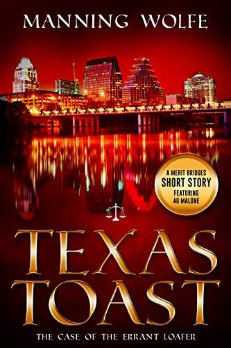 Texas Toast: A Merit Bridges Short Story featuring Ag Malone