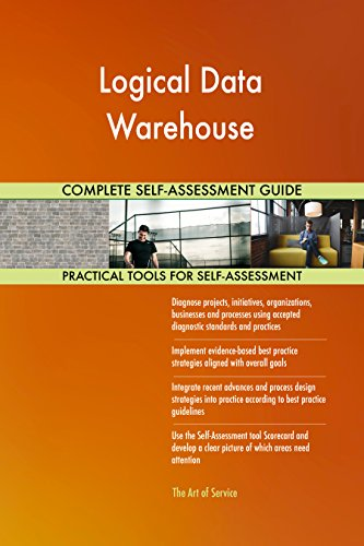 Logical Data Warehouse Toolkit: best-practice templates, step-by-step work plans and maturity ()