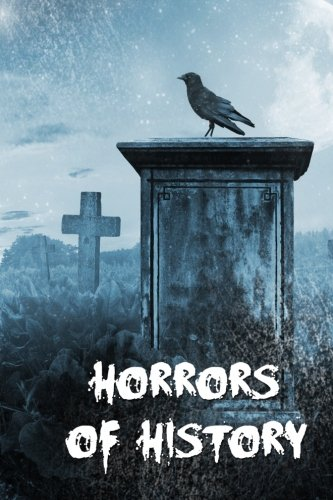 Horrors of History: An anthology from Fey Publishing