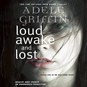 Loud Awake and Lost Hörbuch