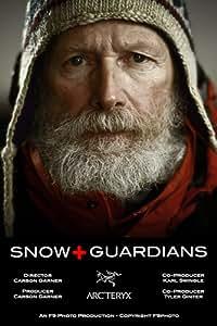 Snow Guardians