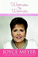 Woman to Woman: Candid Conversations from Me to You (Faithwords)