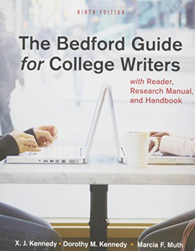 Bedford Guide for College Writers with Reader, Research Manual, and Handbook 9e & E-Book for the Bedford Guide for C