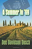 A Summer In '69, Dee Davidson Dosch, 1609112075