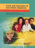 img - for Costs and Outcomes of Non-infant Adoptions by Julie Selwyn (2006-03-08) book / textbook / text book