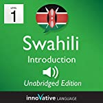 Learn Swahili: Level 1 - Introduction to Swahili, Volume 1: Lessons 1-25 | InnovativeLanguage.com