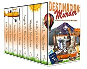 Destination: Murder: A Travelogue of Cozy Mysteries
