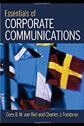 Essentials of Corporate Communication: Implementing Practices for Effective Reputation Management