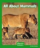 All about Mammals, Helen Gregory, 1476523711