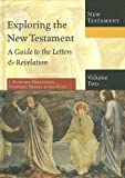 img - for Exploring the New Testament, Volume 2: A Guide to the Letters & Revelation (Exploring the Bible) book / textbook / text book