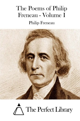 Download The Poems of Philip Freneau - Volume I (Perfect Library) ebook