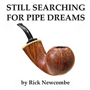 Still Searching for Pipe Dreams Hörbuch
