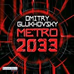 Metro 2033 [German Edition] | Dmitry Glukhovsky