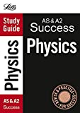 Letts Study Guide: AS & A2 Success: Physics