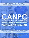 Taking an examination is stressful at the best of times, and the Certified Anesthesia and Pain Management Coder (CANPCTM) exam is no exception. The aim of this book is two-fold: to increase the likelihood that the reader will pass the CANPCTM exam an...