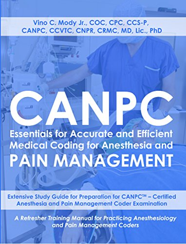 Canpc essentials for accurate and efficient medical coding for canpc essentials for accurate and efficient medical coding for anesthesia and pain management study guide fandeluxe Images