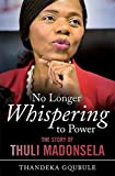 No Longer Whispering to Power: The Story of Thuli
