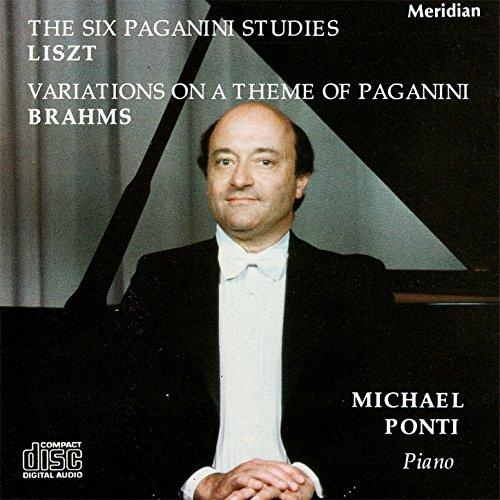 Liszt: The Six Paganni Studies / Brahms: Variations on a Theme of Paganini