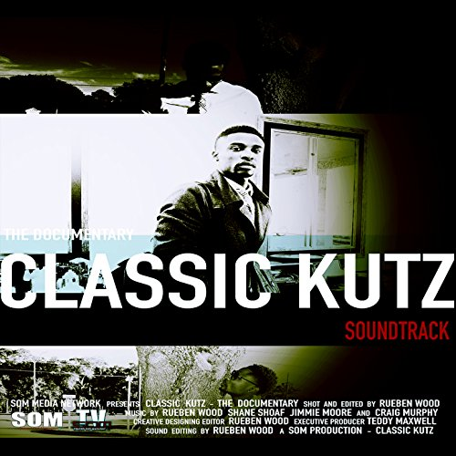 Classic Kutz (2016) Movie Soundtrack