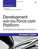 Development with the Force.com Platform, Jason Ouellette, 0321647734