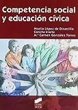 Competencia Social y Educacion Civica/ Social Competence and Civic Education (Educar Instruir) (Spanish Edition)