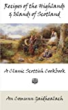 Recipes of the Highlands and Islands of