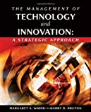 img - for The Management of Technology and Innovation: A Strategic Approach (with InfoTrac) book / textbook / text book
