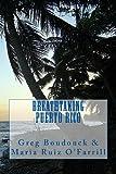 Breathtaking Puerto Rico, Greg Boudonck, 1478149582