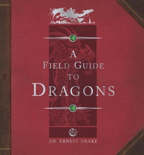 Dragonology: Field Guide to Dragons (Ologies)