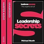Leadership: Collins Business Secrets | Michael Heath