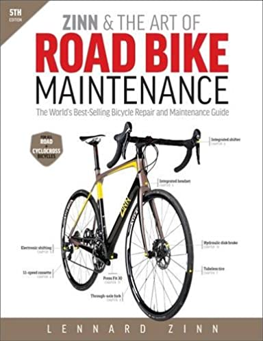 zinn the art of road bike maintenance the world s best selling rh amazon com TV Repair Manual Chinese ATV Repair Manual