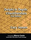 Delphi in Depth: ClientDataSets 2nd Edition