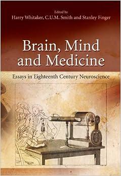 Book Brain, Mind and Medicine: Essays in Eighteenth-Century Neuroscience